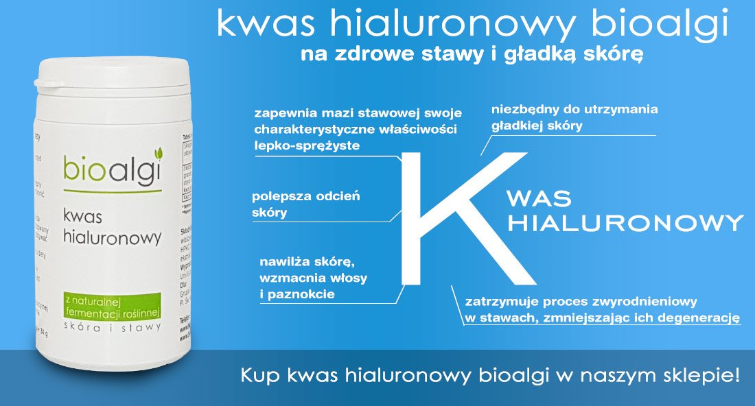 Kwas hialuronowy bioalgi